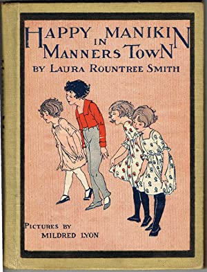 HAPPY MANIKIN IN MANNERS TOWN (A Just Right Book): Smith, Laura Rountree