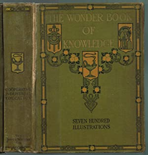 THE WONDER WORLD BOOK OF KNOWLEDGE: THE: Hill, Henry Chase