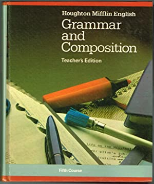 Grammar and Compostition (Teacher's Edition) Fifth Course: Brown, Ann Cole; Nilson, Jeffery; ...