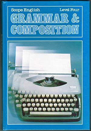 SCOPE ENGLISH: GRAMMAR & COMPOSITION (Level Four): Sands, Stella (Ed);