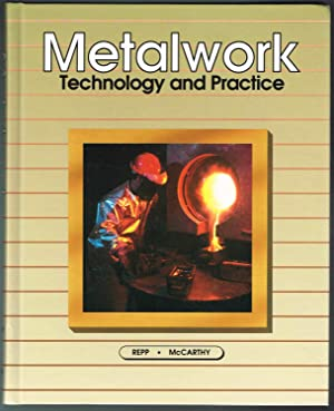 Metalwork: Technology and Practice - Eighth Edition: Repp, Victor E.;