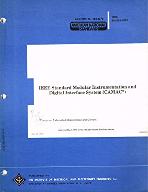 IEEE Standard Modular Instrumentation and Digital Interface System (CAMAC*): ANSI/IEE Std 583-197...