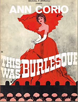 Michael E. Iannucci Presents Ann Corio in This Was Burlesque