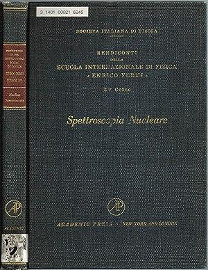 Proceedings of the International School of Physics: Racah, G. (Editor)