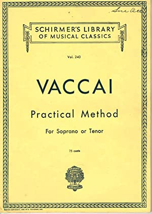 Practical Italian Vocal Method For Soprano or: Vaccai, Niccolo; Marzials,