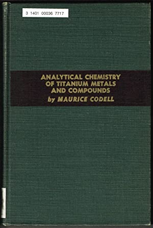 ANALYTICAL CHEMISTRY OF TITANIUM METALS AND COMPOUNDS