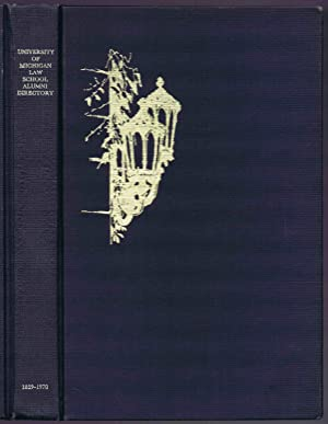 LAW SCHOOL ALUMNI DIRECTORY 1859-1970 (2nd Edition): The University of