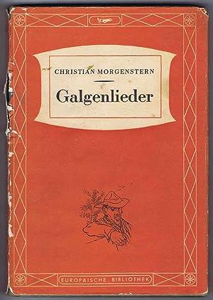 """Galgenlieder nebst dem """"Gingganz"""" (Europäische Bibliothek edition): Christian Morgenstern"""
