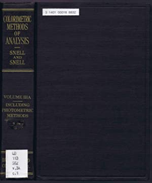 COLORIMETRIC METHODS OF ANALYSIS - Including Photometric Methods. VOL. IIIA (3A)