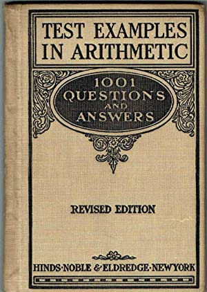 1001 TEST EXAMPLES in ARITHMETIC - REVISED EDITION