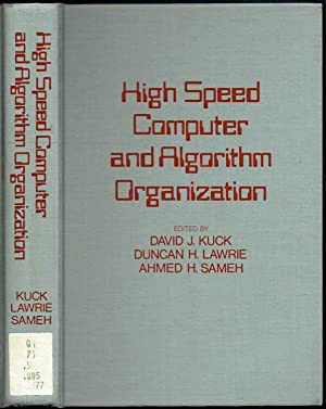 High Speed Computer and Algorithm Organization