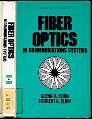 FIBER OPTICS IN COMMUNICATIONS SYSTEMS (Electro-Optics series, v. 2)(Hardcover)