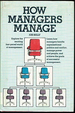 HOW MANAGERS MANAGE (A Spectrum book)