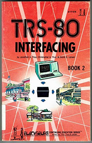 TRS-80 INTERFACING: BOOK 2