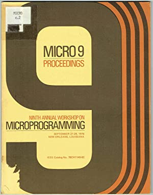 Micro 9 Proceedings: Ninth Annual Workshop on Microprogramming