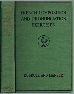 French Composition and Pronunciation Exercises: Noelia Dubrule; Herbert