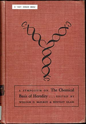 A Symposium on the Chemical Basis of Heredity, JHU 1956