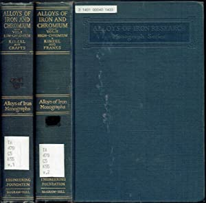 THE ALLOYS OF IRON AND CHROMIUM VOL'S 1 AND 2