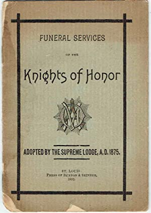 FUNERAL SERVICES Of The KNIGHTS of HONOR
