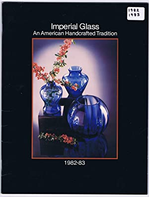 Imperial Glass: An American Handcrafted Tradition, 1982-83 catalog (LAST ISSUE I THINK)