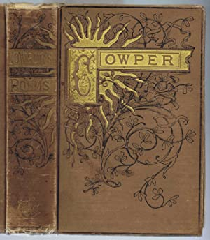 THE POETICAL WORKS OF WILLIAM COWPER, COMPLETE: Maglathlin, Henry B.