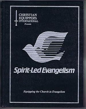Spirit-Led Evangelism: Equipping the Church in Evangelism.: Anfuso, Francis; Beasley,