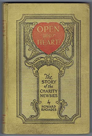 OPEN your HEART! The STORY of the CHARITY NEWSIES