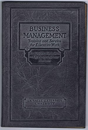 PRINCIPLES OF PROFITABLE MANAGEMENT, BUSINESS MANAGEMENT Executive Manuals 3 and 4: LOOKING AHEAD...