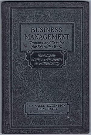DEVELOPING THE EXECUTIVE MIND, BUSINESS MANAGEMENT Executive Manuals 9 and 10: THE MIND IN BUSINE...