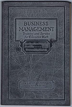 DEVELOPING THE EXECUTIVE MIND, BUSINESS MANAGEMENT Executive Manuals 11 and 12: THE FOUR GREAT TH...