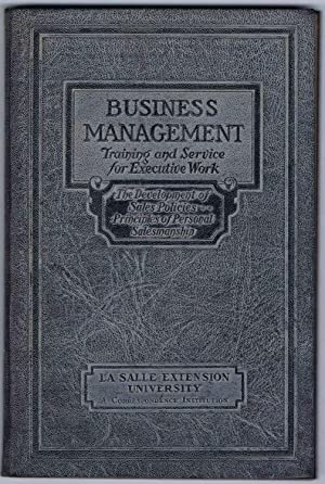 SELLING AND SALES MANAGEMENT, BUSINESS MANAGEMENT Executive Manuals 19 and 20 THE DEVELOPMENT of ...
