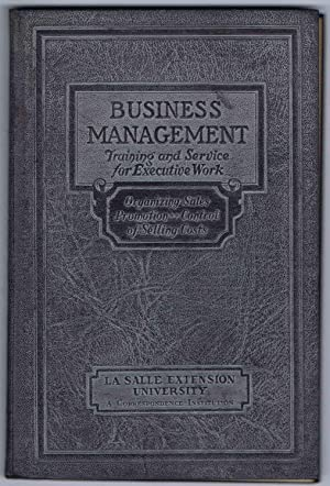 SELLING and SALES MANAGEMENT, BUSINESS MANAGEMENT Executive Manuals 23 and 24: ORGANIZING SALES P...