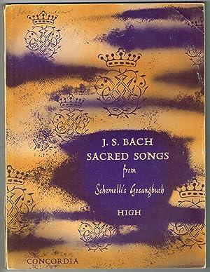 J. S. BACH SACRED SONGS from Schemelli's: Bach, Johann Sebastian;