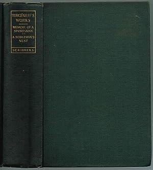 TURGÉNIEFF'S WORKS: MEMOIR OF A SPORTSMAN -: Turgénieff, Iván