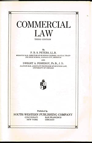 COMMERCIAL LAW, Third Edition: Peters, P. B. S.; Pomeroy, Dwight A.