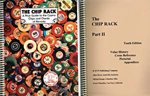 THE CHIP RACK (Tenth Edition): Part I: Myers, Allan; Knapp,