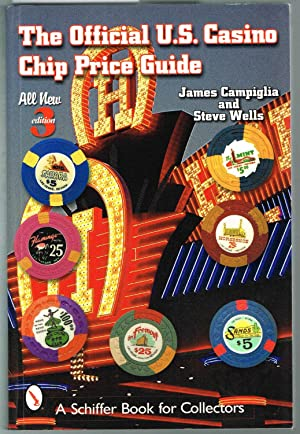 The Official U.S. Casino Chip Price Guide -Third Edition