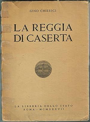LA REGGIA DI CASERTA: Chierici, Gino