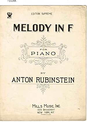 MELODY IN F (Op.3, No.1) ~ SONG: Rubinstein, Anton (music));