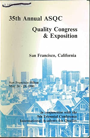 35th Annual ASQC Quality Congress & Exposition, ASQC Transactions - American Society for Quality ...