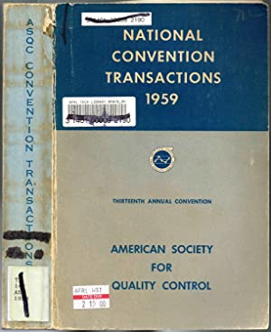 Thirteenth (13th) Annual Convention (ASQC) American Society for Quality Control , National Conven...