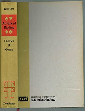 Advanced Bidding - TutorText: Goren, Charles H.