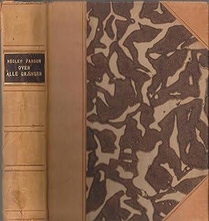 Over Alle Grænser: En Uforbederlig Synders Memoirer: Negley Farson