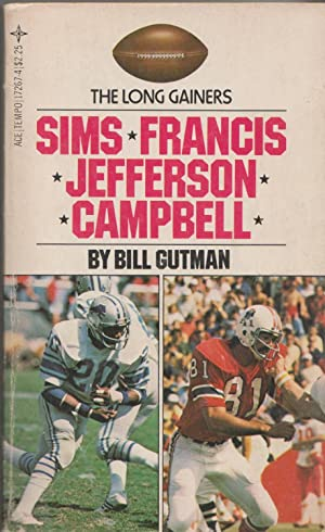 The Long Gainers: Sims, Francis, Jefferson, Campbell