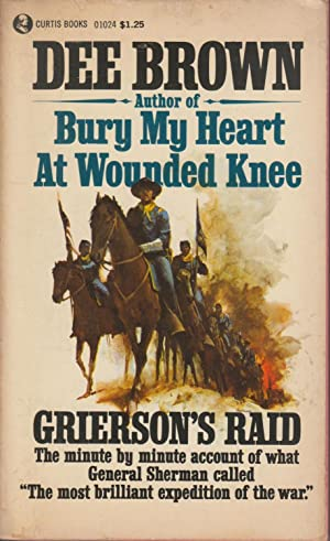 Grierson's Raid: Dee Brown
