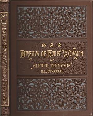 A Dream Of Fair Women: Alfred Tennyson