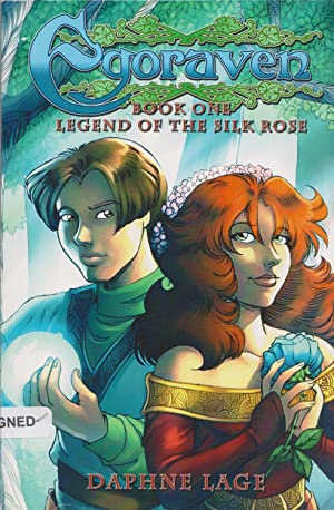 Egoraven: Legend Of The Silk Rose (Book One)