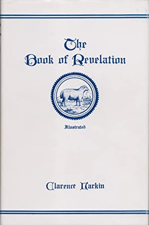 The Book Of Revelation: Clarence Larkin
