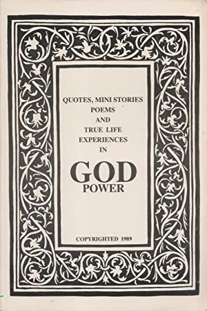 Quotes, Mini Stories, Poems & True Life Experiences In God Power: Edna Mcneil & Denise Moore