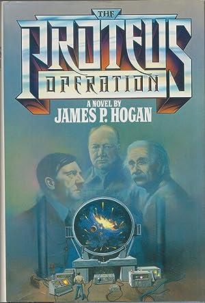 The Proteus Operation: Hogan, James P.